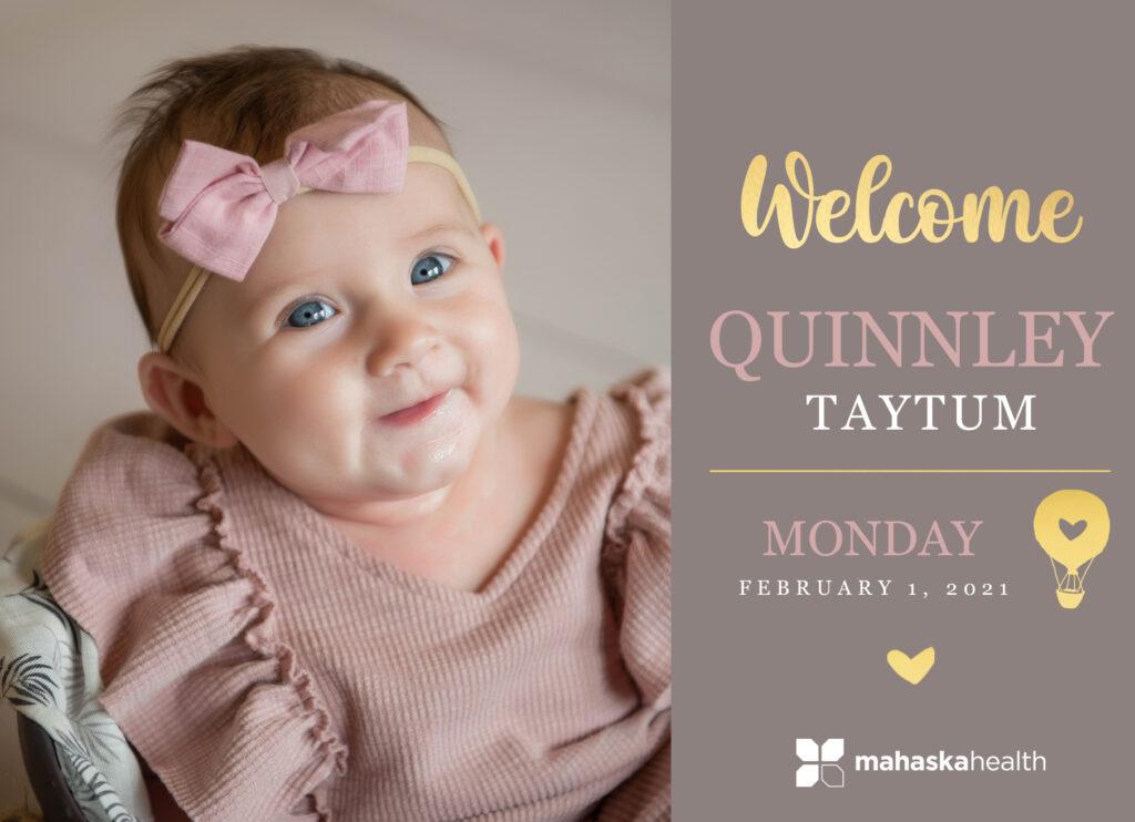 Welcome Quinnley Taytum! 6